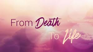 From Death 2 Life